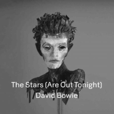 Bowie David - The Stars (Are Out Tonight)