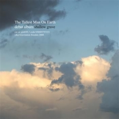 Tallest Man On Earth - Shallow Grave