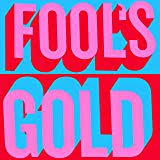 Foold gold - Fools gold