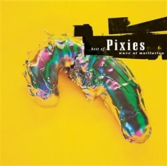 Pixies - Best Of Pixies - Wave Of Mutilation