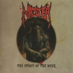 Master - The Spirit Of The West