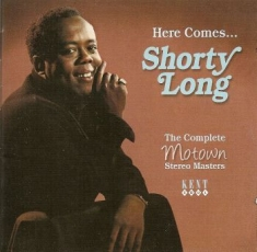 Long Shorty - Here Comes Shorty Long - The Comple
