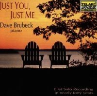 Brubeck Dave - Just You Just Me