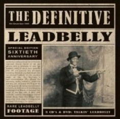 Leadbelly - Definitive Leadbelly (3Cd+Dvd)