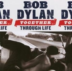 Dylan Bob - Together Through Life