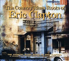 Eric Clapton - Country Blues Roots Of...