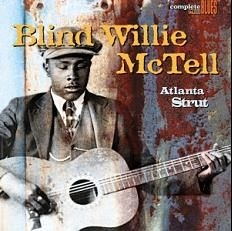 Mctell Blind Willie - Atlanta Strut (180 G. Blå Vinyl)