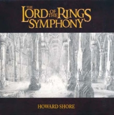 Howard Shore - Lord Of The Rings Symphony