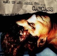Carcass - Wake Up And Smell The in the group CD / Hårdrock/ Heavy metal at Bengans Skivbutik AB (506111)