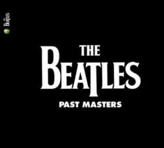 Beatles - Past Masters (2009 Remaster)