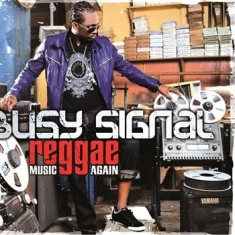 Busy Signal - Reggae Music Again