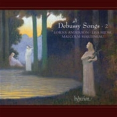 Debussy - Songs Vol 2