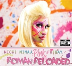 Minaj Nicki - Pink Friday - Roman Reloaded Expl