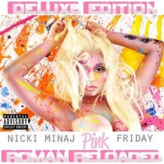 Minaj Nicki - Pink Friday - Roman Reloaded Dlx Ex