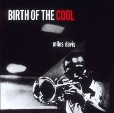 DAVIS MILES - Birth Of The Cool