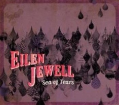 Jewell Eilen - Sea Of Tears