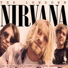 Nirvana - Lowdown The (Deluxe 2 Cd Biography