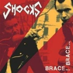Shocks, The - Brace Brace