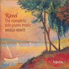 Ravel, Maurice - Complete Piano Music