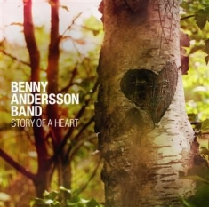 Benny Andersson Band - Story Of A Heart