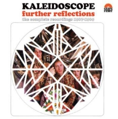 Kaleidoscope - Further Reflections: The Complete R