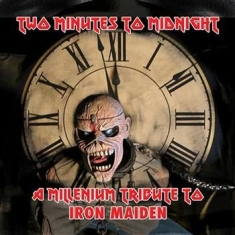 Two Minutes To Midnight - Tribute To Iron Maiden