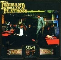 1000 Dollar Playboys - Stay in the group CD / CD Blues-Country at Bengans Skivbutik AB (520565)