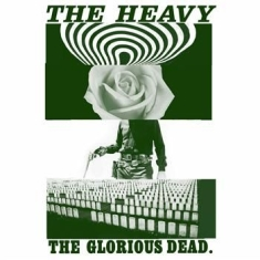 Heavy The - The Glorious Dead