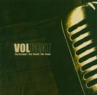Volbeat - The Strength, The Sound, The S