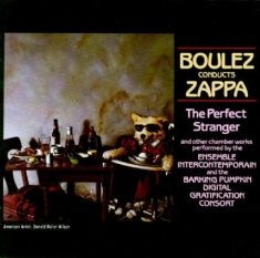 Frank Zappa - Boulez Conducts Zappa - The Perfect