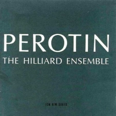 Hilliard Ensemble, The - Perotin