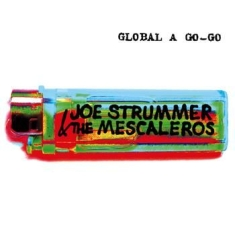 Joe Strummer - Global A Go-Go (Remastered)