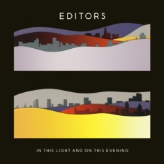 Editors - In This Light And On This Evening -