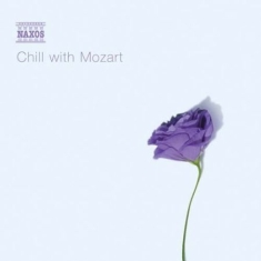 Mozart, Wolfgang Amadeus - Chill With Mozart