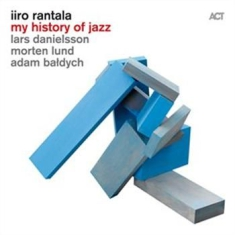 Rantala Iiro - My History Of Jazz
