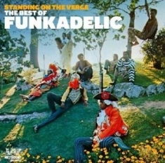 Funkadelic - Standing On The Verge: The Best Of