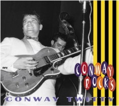 Twitty Conway - Conway Rocks
