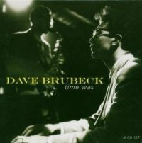 Brubeck Dave - Time Was