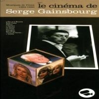 Gainsbourg serge - Le Cinema De Serge Gainsbourg
