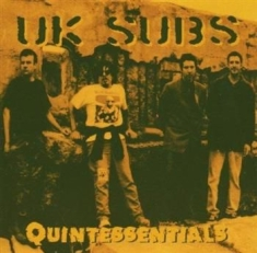 U.k. Subs - Quintessentials