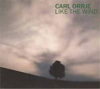 Orrje Carl - Like The Wind