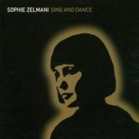 Sophie Zelmani - Sing And Dance