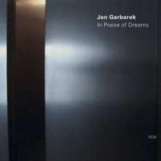 Garbarek, Jan - In Praise Of Dreams