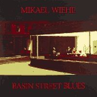 Mikael Wiehe - Basin Street Blues