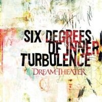 Dream Theater - Six Degrees Of Inner Turbulenc