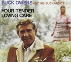 Owens Buck & His Buckaroos - Your Tender Loving Care