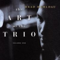 Brad Mehldau - The Art Of The Trio, Volume On