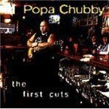 Chubby Popa - First Cuts