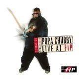 Chubby Popa - Live At Fip