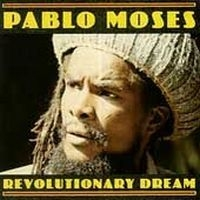 Moses Pablo - Revolutionary Dream